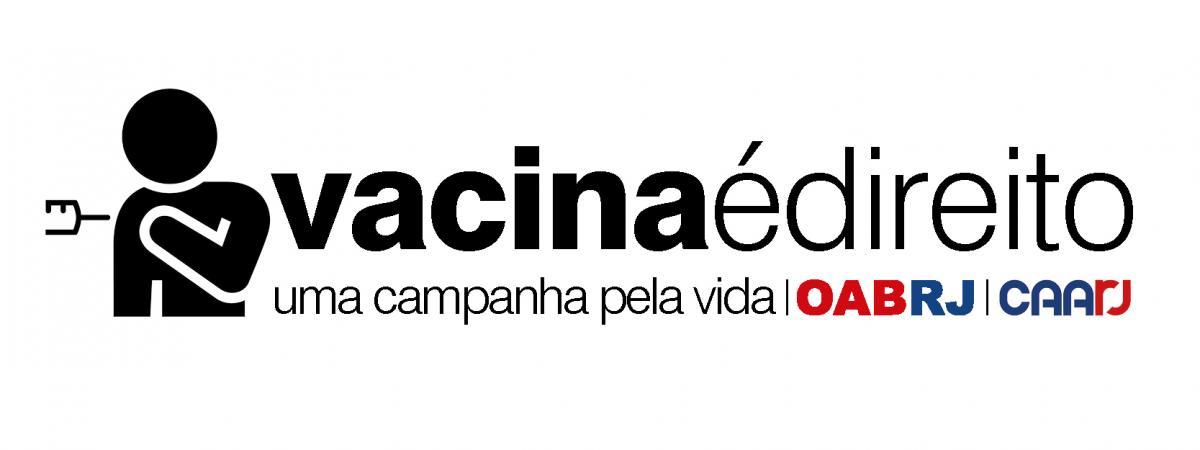 'Vacina é Direito': Campanha Da OABRJ Incentiva Vacinação Contra A Covid